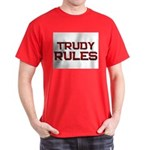 trudy rules Dark T-Shirt
