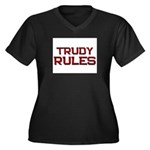 trudy rules Women's Plus Size V-Neck Dark T-Shirt