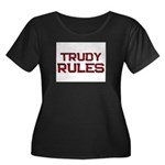 trudy rules Women's Plus Size Scoop Neck Dark T-Sh