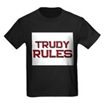 trudy rules Kids Dark T-Shirt
