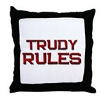 trudy rules Throw Pillow
