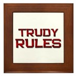 trudy rules Framed Tile