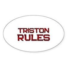 triston rules Oval Decal