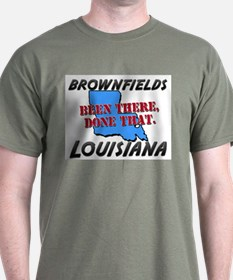 brownfields louisiana - been there, done that T-Shirt