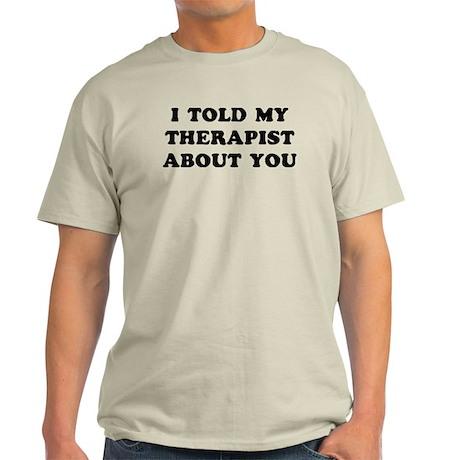 I Therapist Light T-Shirt