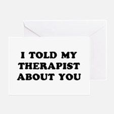 I Therapist Greeting Card