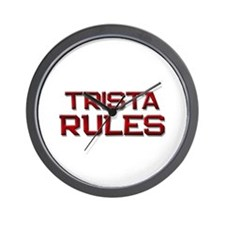 trista rules Wall Clock