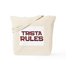 trista rules Tote Bag