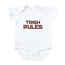 trish rules Infant Bodysuit
