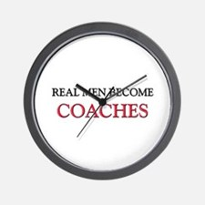 Real Men Become Coaches Wall Clock