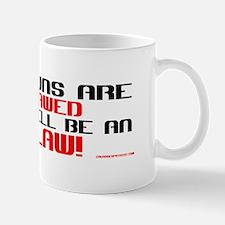 WHEN GUNS ARE OUTLAWED! Mug