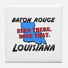 baton rouge louisiana - been there, done that Tile