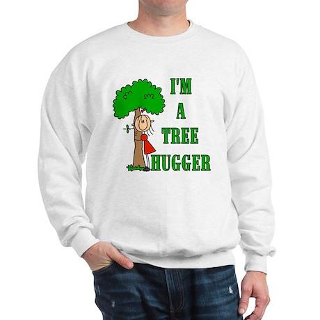 I'm a Tree Hugger Sweatshirt