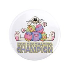 "Egg Decorating Champion 3.5"" Button"