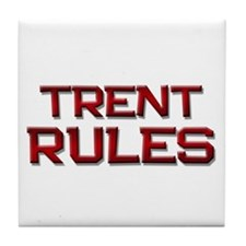 trent rules Tile Coaster
