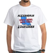alexandria louisiana - been there, done that Shirt