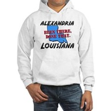 alexandria louisiana - been there, done that Hoode
