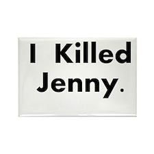 I Killed Jenny Gear! Rectangle Magnet