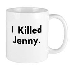 I Killed Jenny Gear! Small Small Mug