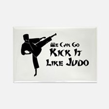 We Can Go Kick It Like Judo Rectangle Magnet