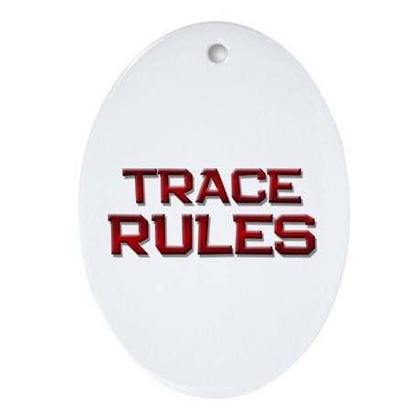 trace rules Oval Ornament
