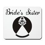 Bride's Sister Mousepad