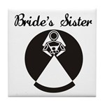 Bride's Sister Tile Coaster