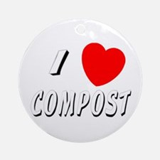 I love compost Ornament (Round)