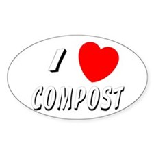 I love compost Oval Decal