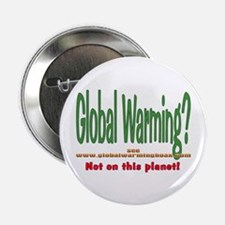 "No Global Warming 2.25"" Button (10 pack)"