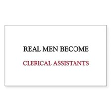 Real Men Become Clerical Assistants Decal