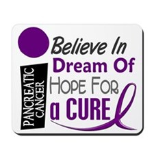 BELIEVE DREAM HOPE Pancreatic Mousepad