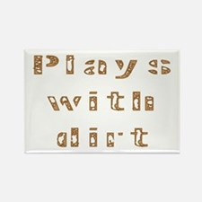 Plays with dirt Rectangle Magnet (10 pack)