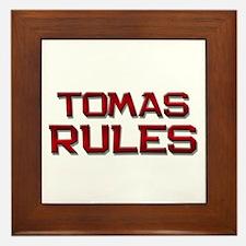 tomas rules Framed Tile
