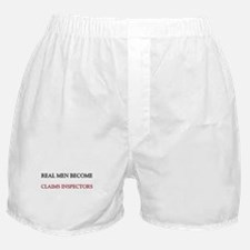 Real Men Become Claims Inspectors Boxer Shorts