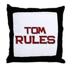 tom rules Throw Pillow