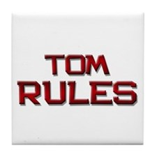 tom rules Tile Coaster