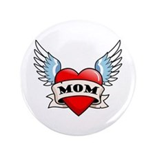 """Mom Tattoo Winged Heart 3.5"""" Button"""
