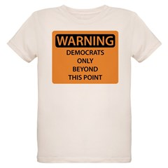 Democrats Only T-Shirt