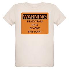 Democrats Only T-Shirt