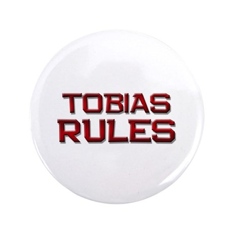 "tobias rules 3.5"" Button"