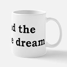 I had the noodle dream Mug