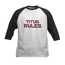 titus rules Tee