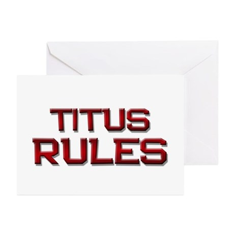 titus rules Greeting Cards (Pk of 10)