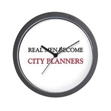 Real Men Become City Planners Wall Clock