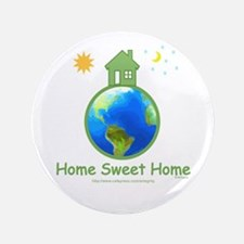 "Home Sweet Home Baby 3.5"" Button"