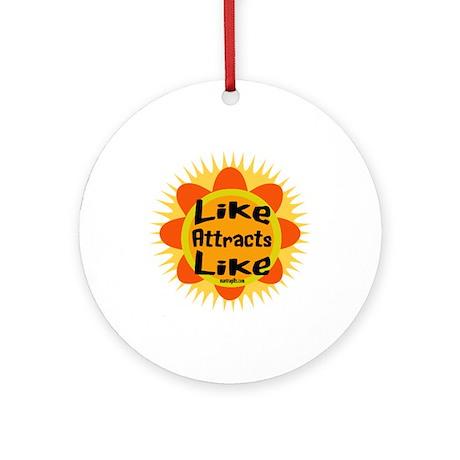 Secret Law of Attraction Ornament (Round)