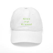 Kiss my grass Baseball Cap