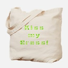 Kiss my grass Tote Bag