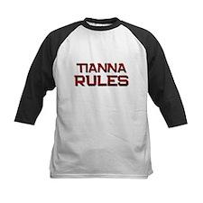 tianna rules Tee